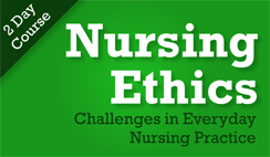 Nursing Ethics: Challenges in Everyday Nursing Practice