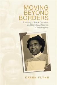 Moving Beyond Borders by Dr. Karen Flynn