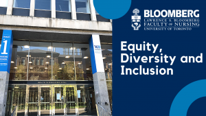 image of front of Health Sciences Building with dark blue background, Bloomberg Nursing logo and words Equity, Diversity and Inclusion